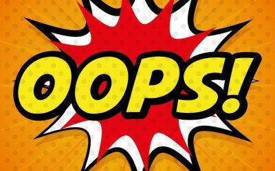 Oops! Stop Sabotaging Good Relationships