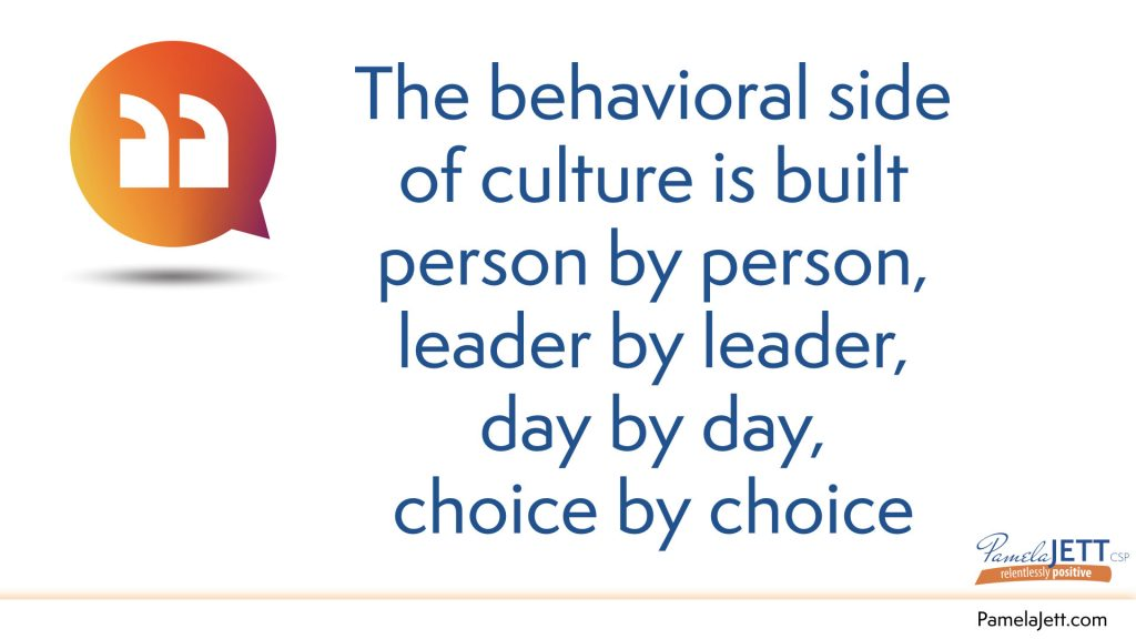 The Behavioral Side Of Culture Is Built Person By Person